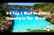 Top beautiful countries in the world